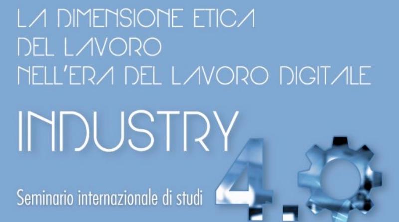 La dimensione etica del lavoro nell'era del lavoro digitale - Industria 4.0