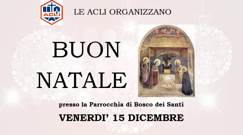 BUON NATALE presso la Parrocchia di Bosco dei Santi