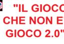 """PROGETTO """"IL GIOCO CHE NON E' GIOCO"""" 2.0"""