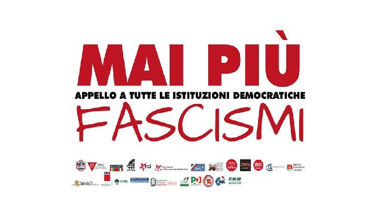 """Un nuovo appello da """"mai più fascismi"""".                     Basta con la tolleranza verso l'intolleranza"""